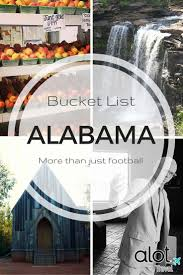 things to do in every state 57 best images about vacation spot alabama on pinterest alabama