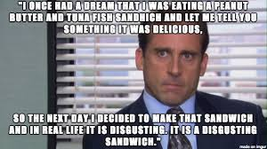 Most Disgusting Memes - who doesn t love michael scott meme on imgur