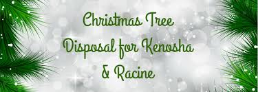 christmas tree pickup kenosha racine 2014 2015