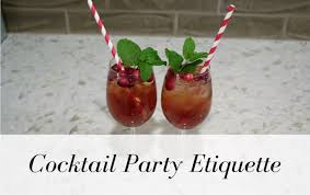 cocktail party etiquette tips for food and drinks maggie oldham