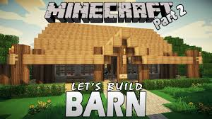minecraft how to build a barn part 2 let u0027sbuild youtube