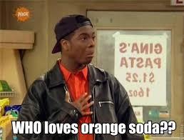 Kenan And Kel Memes - who loves orange soda the kenan and kel wiki fandom powered