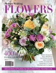wedding flowers magazine modern wedding flowers magazine sneak peak modern wedding