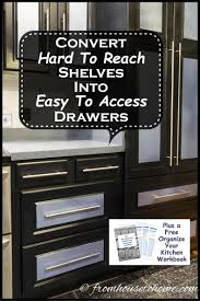 how to organize a kitchen cabinets how to convert shelves to drawers
