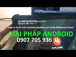 android boot into recovery how to boot into recovery fastboot rsd mode motorola xoom