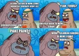 Meme Comic Indonesia Spongebob - selamat datang di meme comic indonesia seberapa hebat lo seberapa