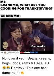 Best Thanksgiving Memes - 25 best memes about grandma what are you cooking for