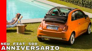 fiat new fiat 500 anniversario youtube