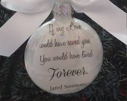 loved one memorial ornament because someone we is in