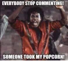 Michael Jackson Popcorn Meme - everybody stop commenting michael jackson know your meme