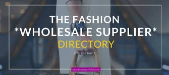 fashion wholesale suppliers guide listing templates