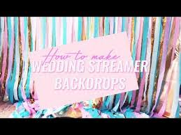 streamer backdrop how to make wedding streamer backdrop
