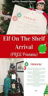 printable elf on the shelf arrival letter here is my elf on the shelf arrival letter available for free