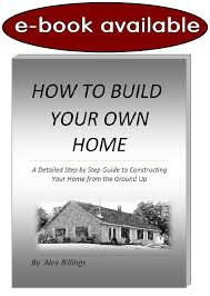 build my home tools needed to build your own home biytoday build it