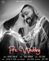 wedding wishes ringtone pre wedding dilpreet dhillon single track ringtones