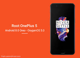 on android install twrp and root oneplus 5 on android 8 0 oreo oxygenos 5 0