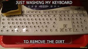 Meme Keyboard - re it did survive wanna clean your keyboard wiiith me meme