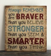 always remember you are braver than you believe vintage wood sign