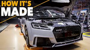 first audi ever made audi tt rs 2017 technology and how it u0027s made production assembly
