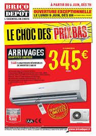 brico depot arrivage cuisine catalogue brico depot arrivages climatiseur 6 juin 2014 page 1