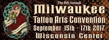 milwaukee tattoo arts convention september 2017