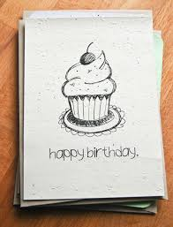 Sketch Birthday Card Plantable Seed Paper Happy Birthday Card Hand Illustrated Cupcake