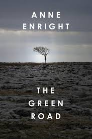lexus of ireland the green road by anne enright review so irish it u0027s almost