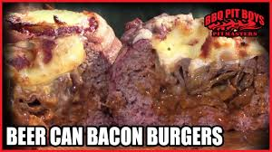 backyard grill stuffed burger press beer can bacon burger recipes by the bbq pit boys youtube