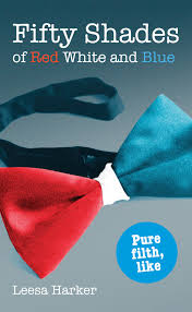 Shaeds Of Red by Fifty Shades Of Red White And Blue Maggie Trilogy Book 1