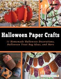 halloween paper crafts 11 homemade halloween decorations
