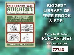 emergency war surgery the survivalist s medical desk reference emergency war surgery the survivalist s medical desk reference youtube