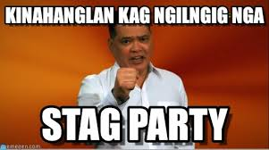 Stag Party Meme - kinahanglan kag ngilngig nga you need medicine meme on memegen