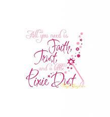 faith trust pixie dust quote faith trust and pixie dust quote