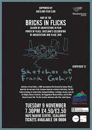 frank gehry film at scalloway marine college shetland arts