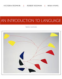 an introduction to language 10th edition 9781133310686 cengage