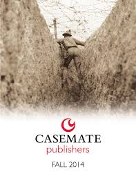 casemate publishers fall 2014 catalog by casemate publishers ltd