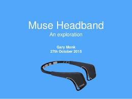 muse headband muse headband a quantified self exploration