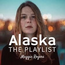 alaska photo album 8tracks radio maggie rogers alaska 14 songs free and