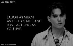 Johnny Depp Quote On Love by 11 Johnny Depp Quotes To Inspire You Elitecolumn