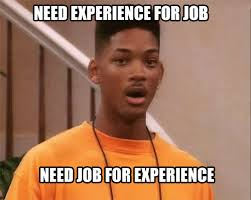 Get A Job Meme - why your first engineering job matters gineersnow