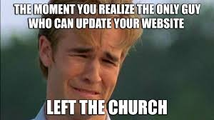 Full Meme - top church website struggles all churches face meme edition