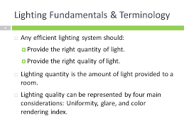 most efficient lighting system lighting systems introduction electricity used to operate
