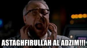 Astaghfirullah Meme - astaghfirullah al adzim superhero movie meme generator