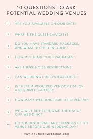 wedding venue questions questions to ask wedding venue archives southern weddings