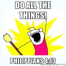 Do All Things Meme - all the things via meme generator humor pinterest generators