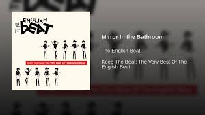 Mirror In The Bathroom by Mirror In The Bathroom Youtube