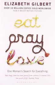 eat pray love one woman u0027s search for everything elizabeth
