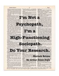 quote definition noun sherlock holmes quote i u0027m not a psychopath dictionary print