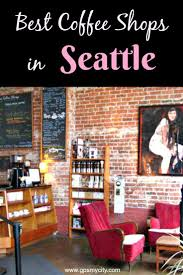 best 20 seattle coffee ideas on pinterest seattle best coffee