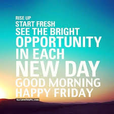 happy friday quotes for work happy friday quotes